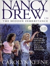 The Hidden Inheritance (eBook): Nancy Drew Series, Book 131